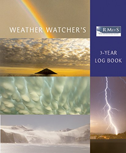 The Royal Meteorological Society Weather Watcher's 3-year Log Book by Unknown Author