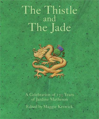 The Thistle and The Jade By Maggie Keswick