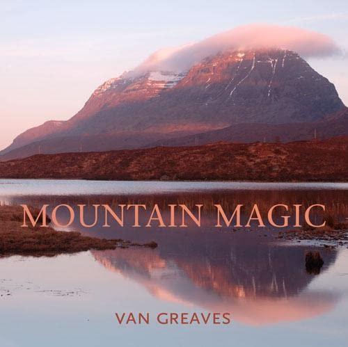 Mountain Magic By Van Greaves