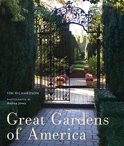 Great Gardens of America By Tim Richardson