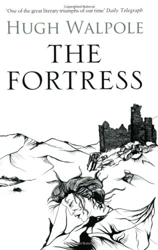 The The Fortress By Hugh Walpole