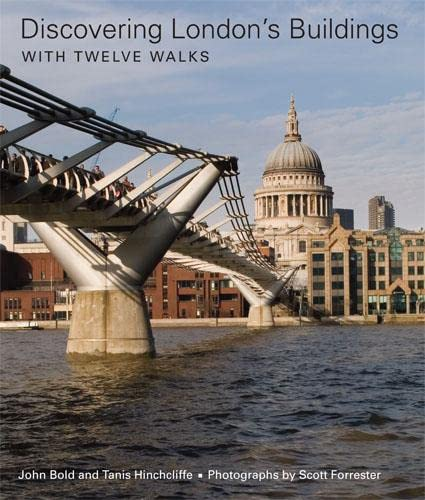 Discovering London's Buildings By John Bold