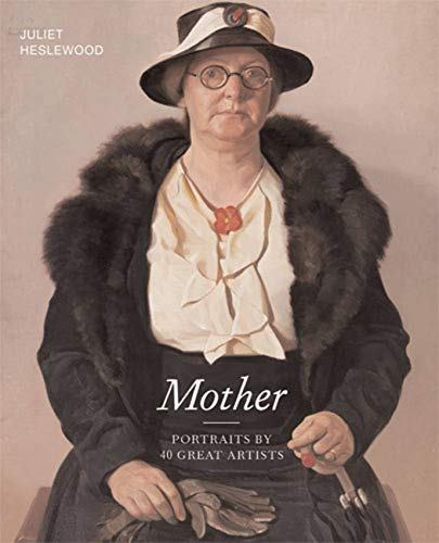 Mother By Juliet Heslewood