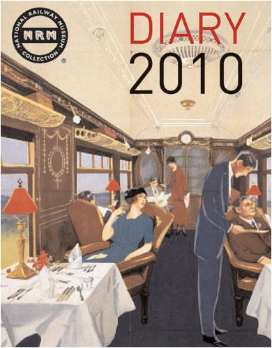 The National Railway Museum Diary By National Railway Museum