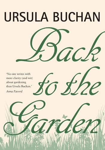 Back to the Garden by Buchan, Ursula 071123017X The Cheap Fast Free Post