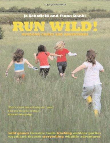 Run Wild! By Jo Schofield