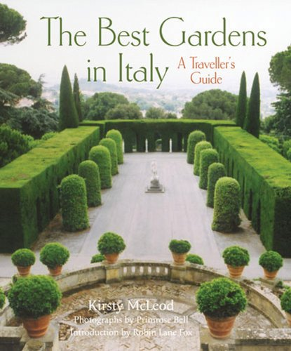 The Best Gardens in Italy By Kirsty McLeod