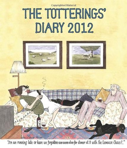 The Totterings' Desk Diary 2012 By Illustrated by Annie Tempest