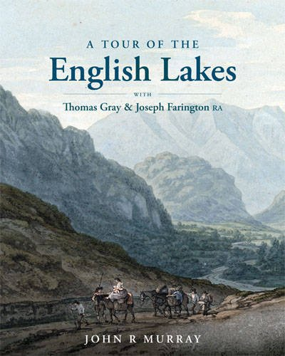 A A Tour of the English Lakes with Thomas By John R. Murray