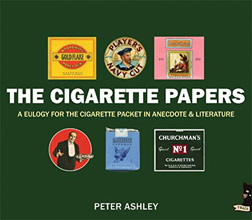 The Cigarette Papers By Peter Ashley