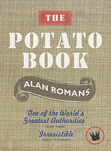 The The Potato Book By Alan Romans