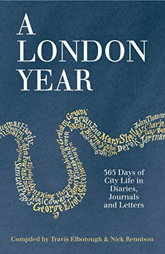 A London Year By Compiled by Travis Elborough