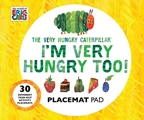The Very Hungry Caterpillar I'm Very Hungry Too - Placemats Book von Eric Carle