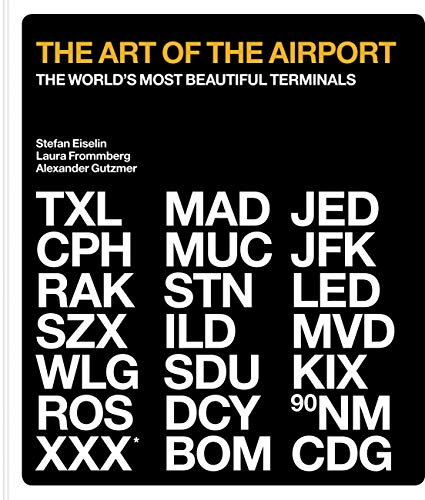 The Art of the Airport By Alexander Gutzmer
