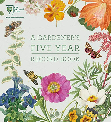 RHS A Gardener's Five Year Record Book (Record Books) By RHS