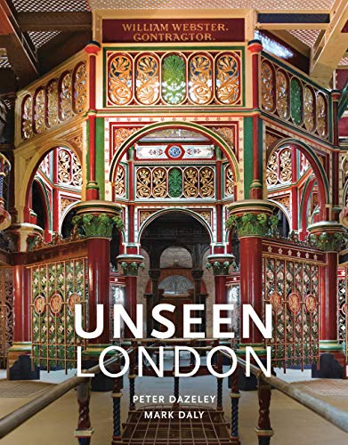 Unseen London (New Edition) By By (photographer) Peter Dazeley