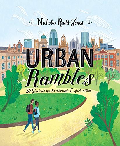 Urban Rambles By Nicholas Rudd-Jones
