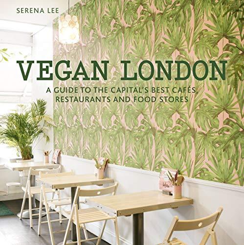 Vegan London By Serena Lee
