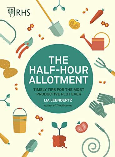 RHS Half Hour Allotment By Royal Horticultural Society