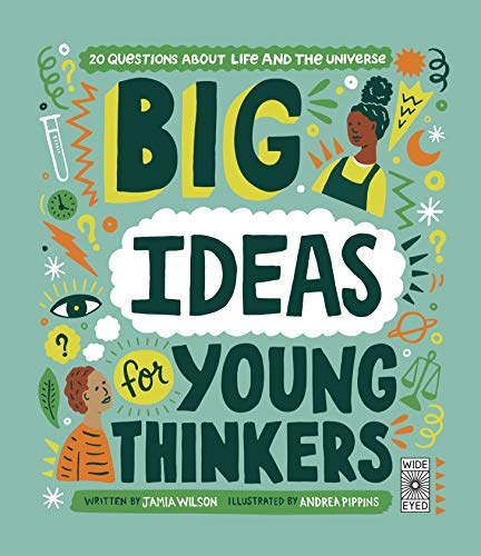 Big Ideas For Young Thinkers By Jamia Wilson