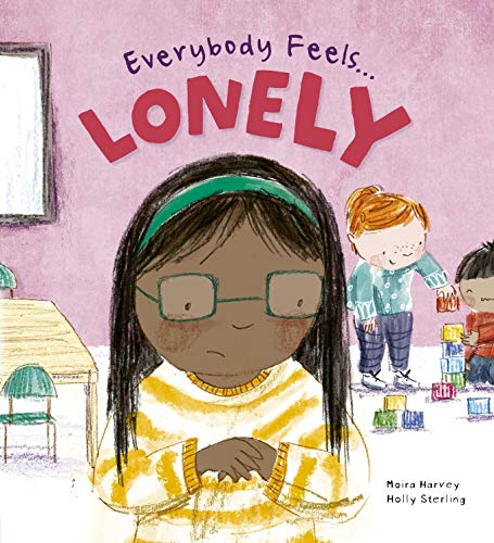 Everybody Feels Lonely By Moira Harvey