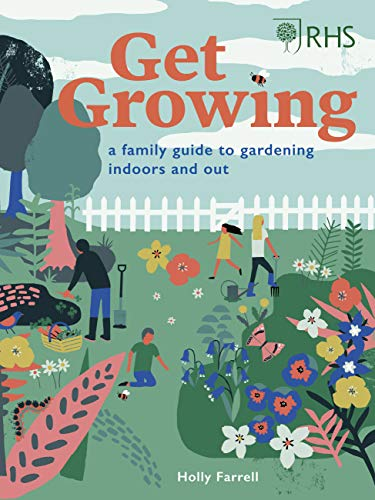 RHS Get Growing By Holly Farrell