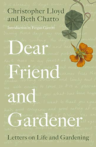Dear Friend and Gardener By Beth Chatto