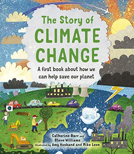 The Story of Climate Change By Catherine Barr