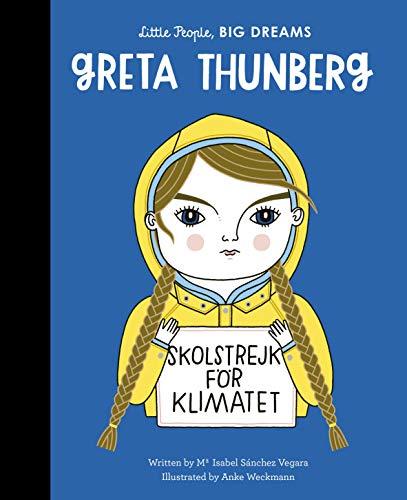 Greta Thunberg By Maria Isabel Sanchez Vegara