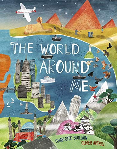 The World Around Me By Charlotte Guillain