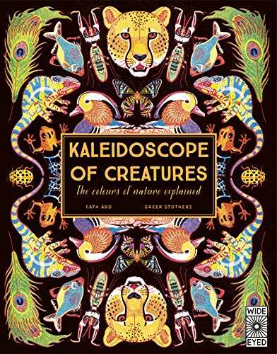 Kaleidoscope of Creatures By Greer Stothers