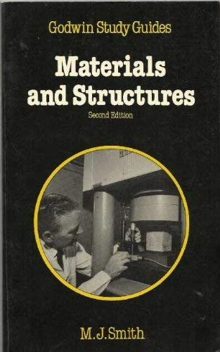 Materials and Structures By Michael John Smith