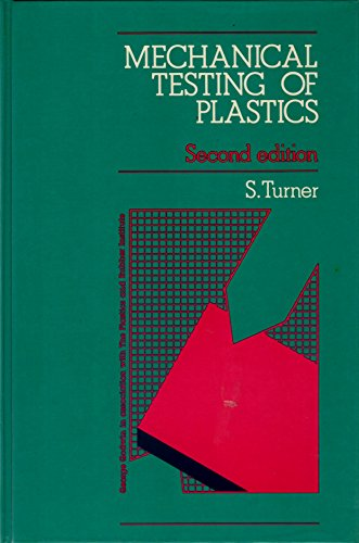 Mechanical Testing of Plastics By Stanley Turner