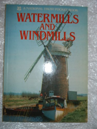 Watermills and Windmills By J.Kenneth Major