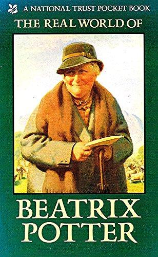 The Real World of Beatrix Potter (National Trust pocket book) By Elizabeth Battrick
