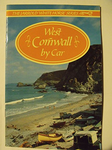 West Cornwall by Car By Peter Titchmarsh
