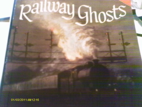 Railway Ghosts By J.A. Brooks