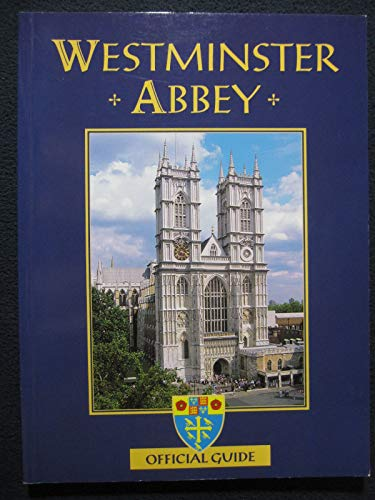 Westminster Abbey (Offical Guide) By Dean and Chapter of Westminster