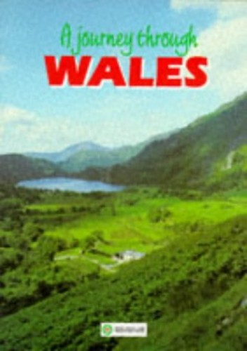 A Journey Through Wales By Roger Thomas