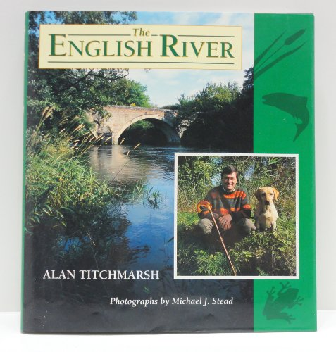 The English River By Alan Titchmarsh