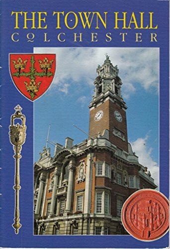 The Town Hall of Colchester by