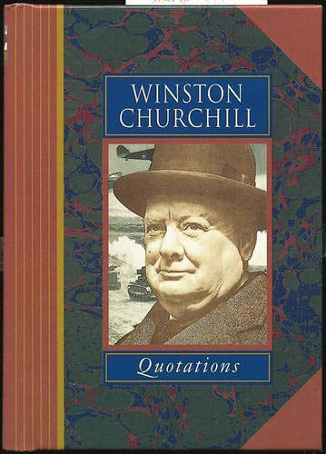 Winston Churchill Quotations (Famous Personality Quotations) by Sir Winston S. Churchill