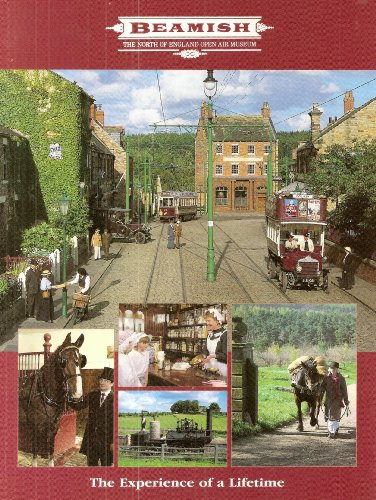 BEAMISH: THE NORTH OF ENGLAND OPEN AIR By No Author