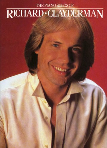 The Piano Solos Of Richard Clayderman By Various