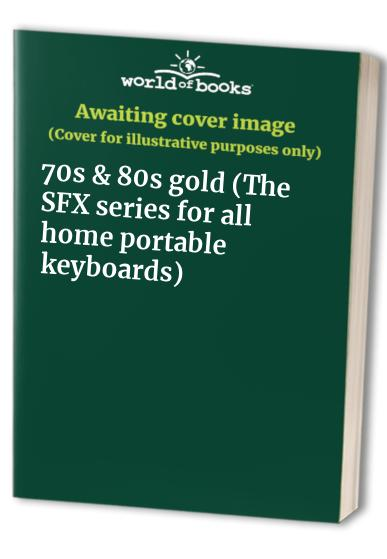70s & 80s gold (The SFX series for all home portable keyboards)