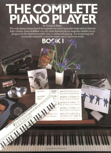 The Complete Piano Player: Book 1 by Kenneth Baker
