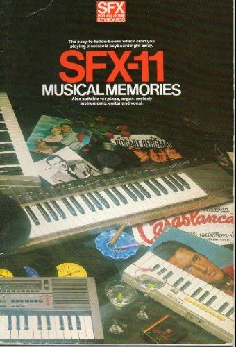 Musical memories (The SFX series for all home portable keyboards)