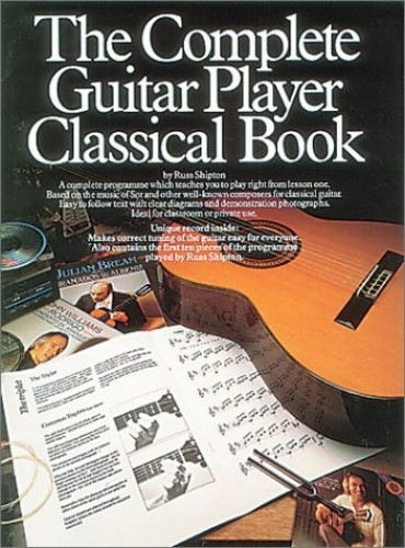 The Complete Guitar Player: Classical Book (Classi... by Shipton, Russ Paperback