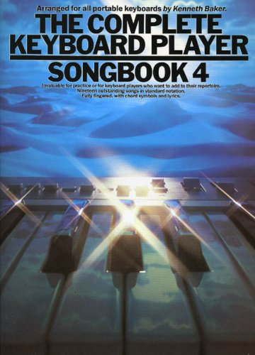 Complete Keyboard Player Songbook: 4 By Lord Kenneth Baker