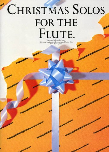 Christmas Solos for the Flute By Robin de Smet
